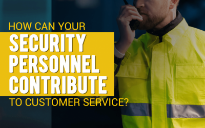 Role of Security Guard in Customer Service