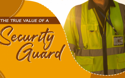 The True Value of the Security Guard